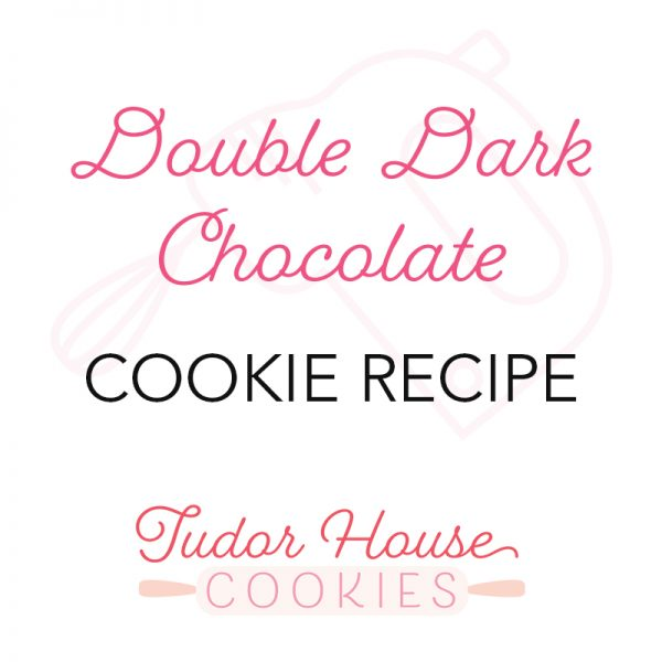 Double Dark Chocolate Cookie Recipe